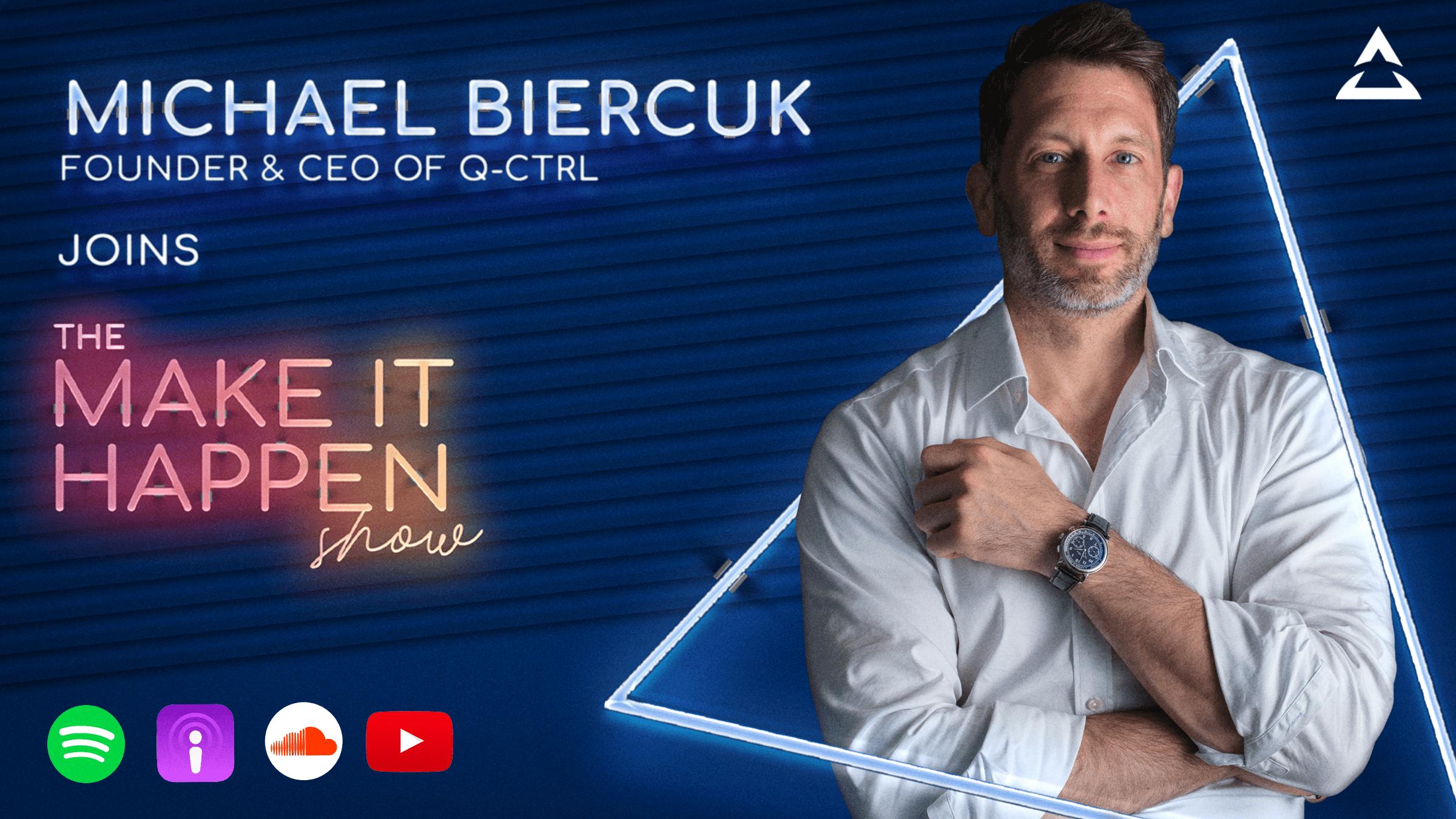 11. Michael Biercuk promotional image for The Make It Happen Show