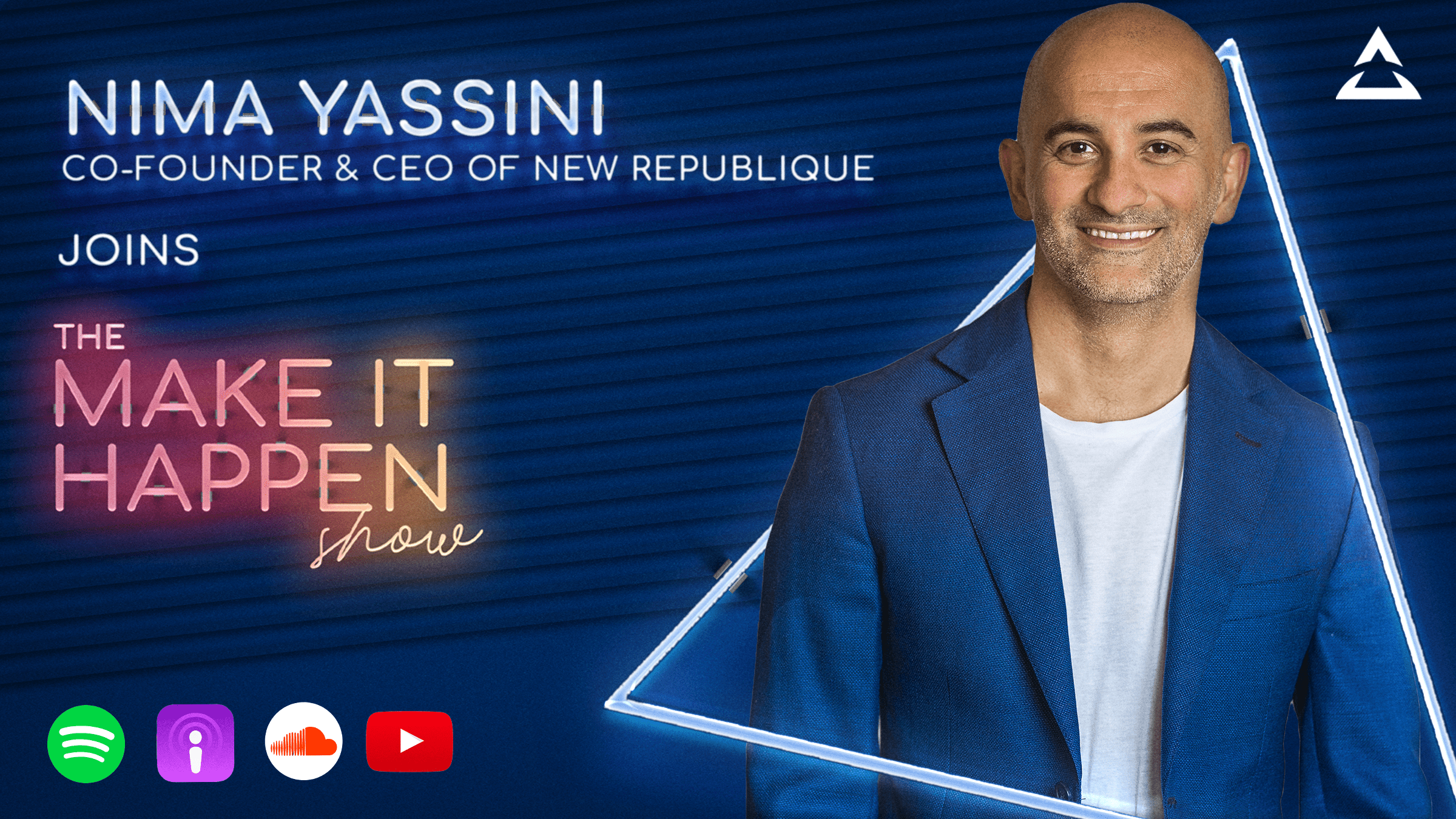14. Nima Yassini promotional image for The Make It Happen Show