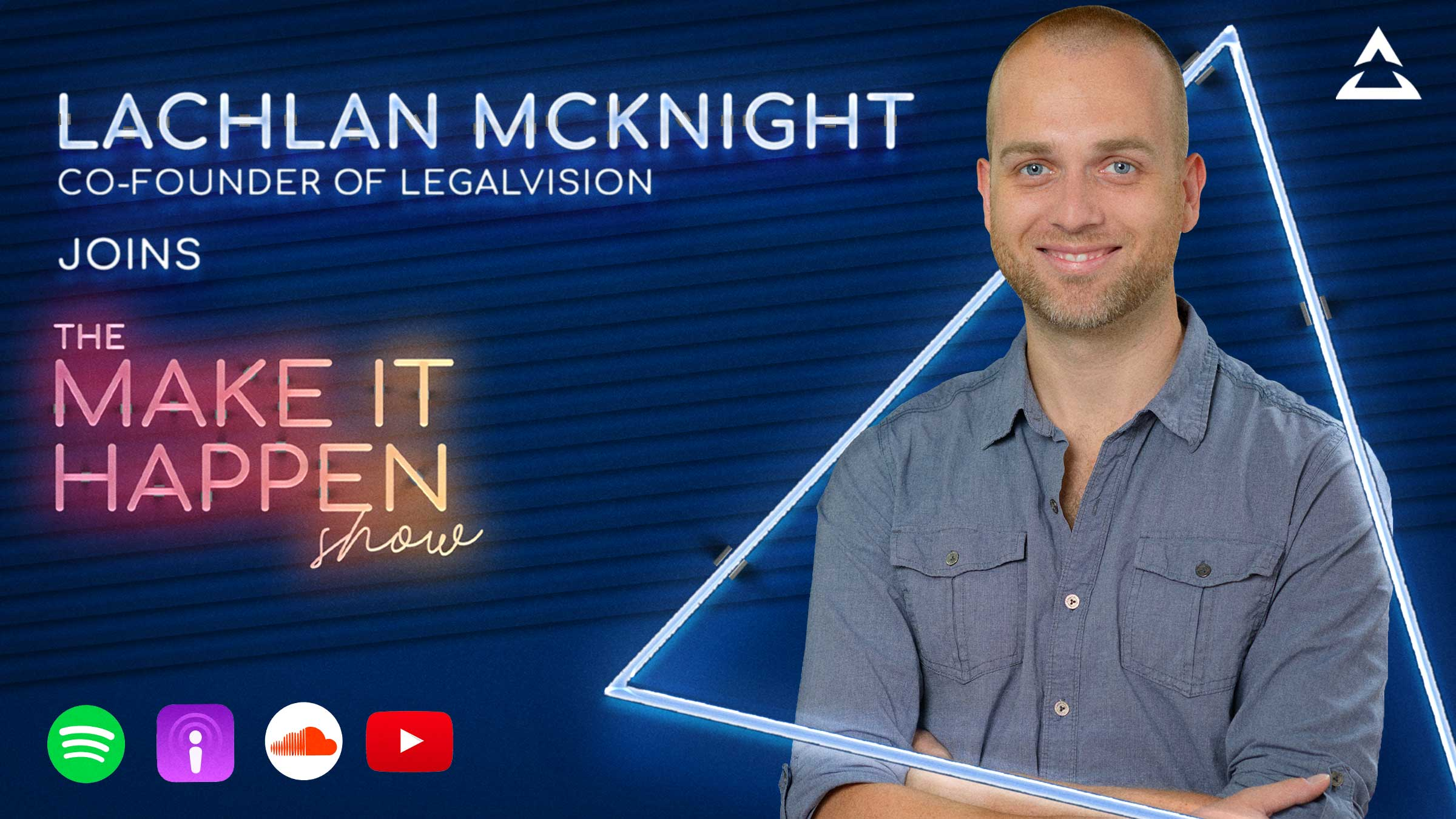49. Lachlan McKnight - The Make It Happen Show - Mid-Body Image