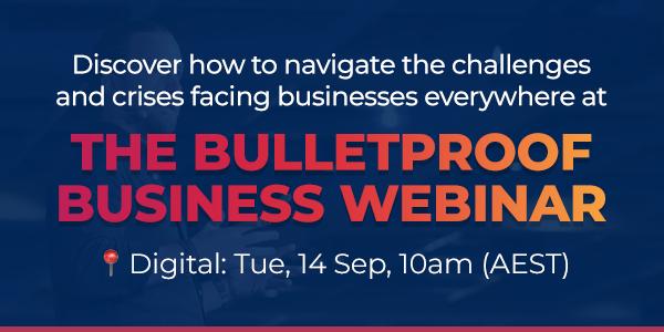 Bulletproof Business Webinar, digital event