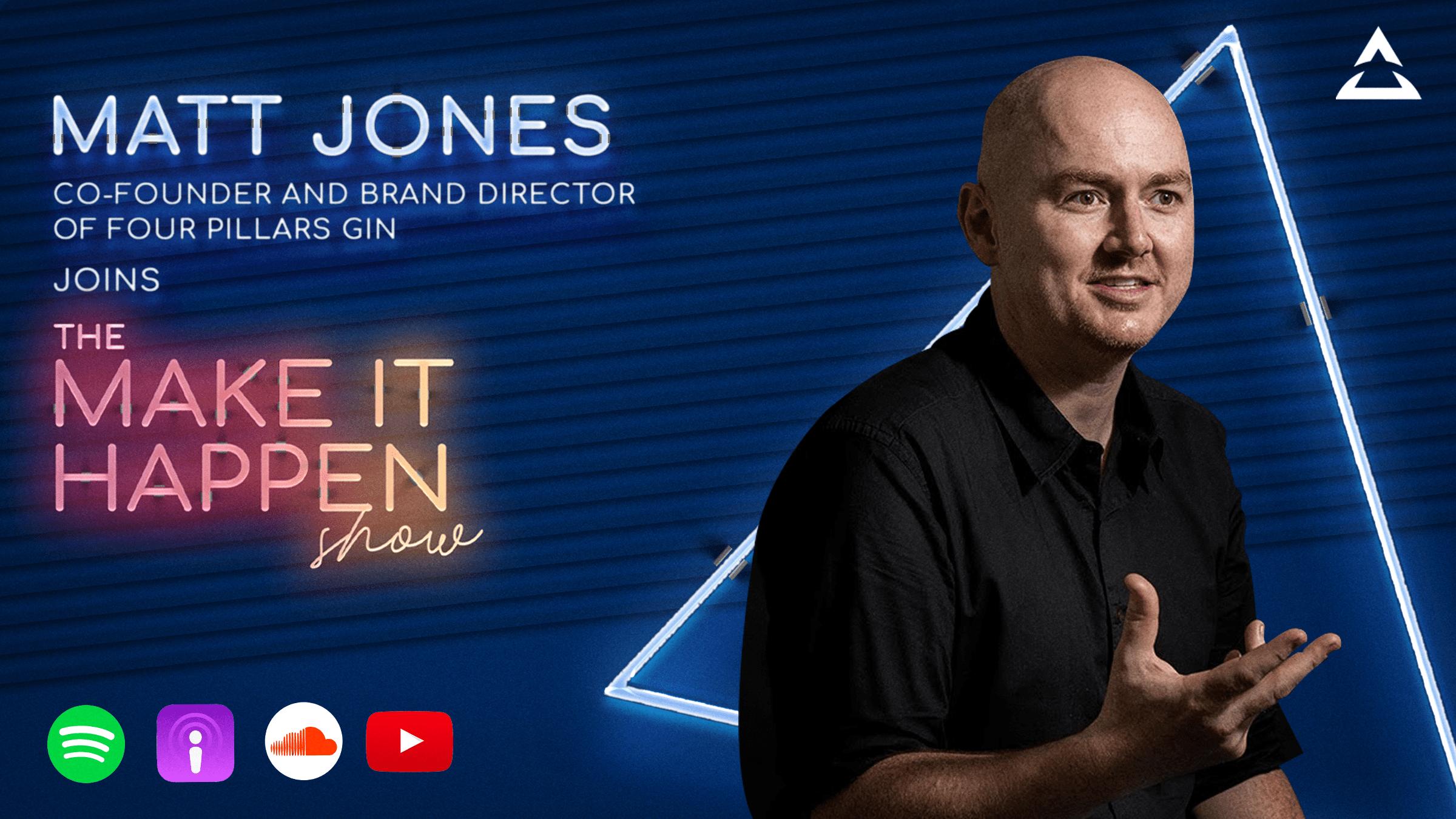 Matt Jones joins The Make It Happen Show