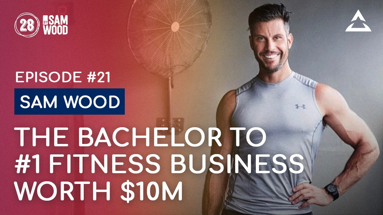 Sam Wood — The Founder behind Australia's #1 Fitness App