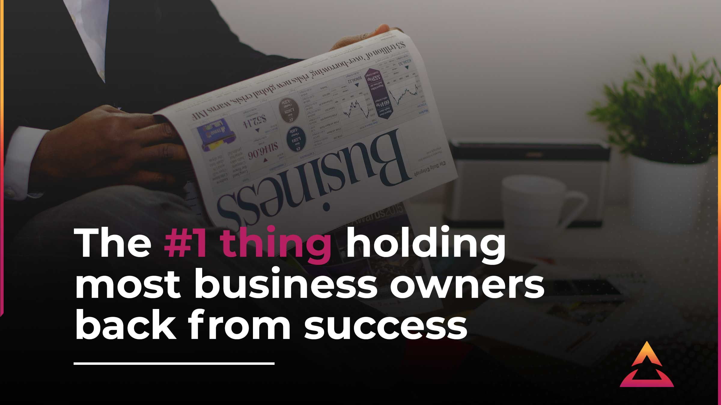 From limited beliefs to elevated entrepreneur — the 4 steps to success