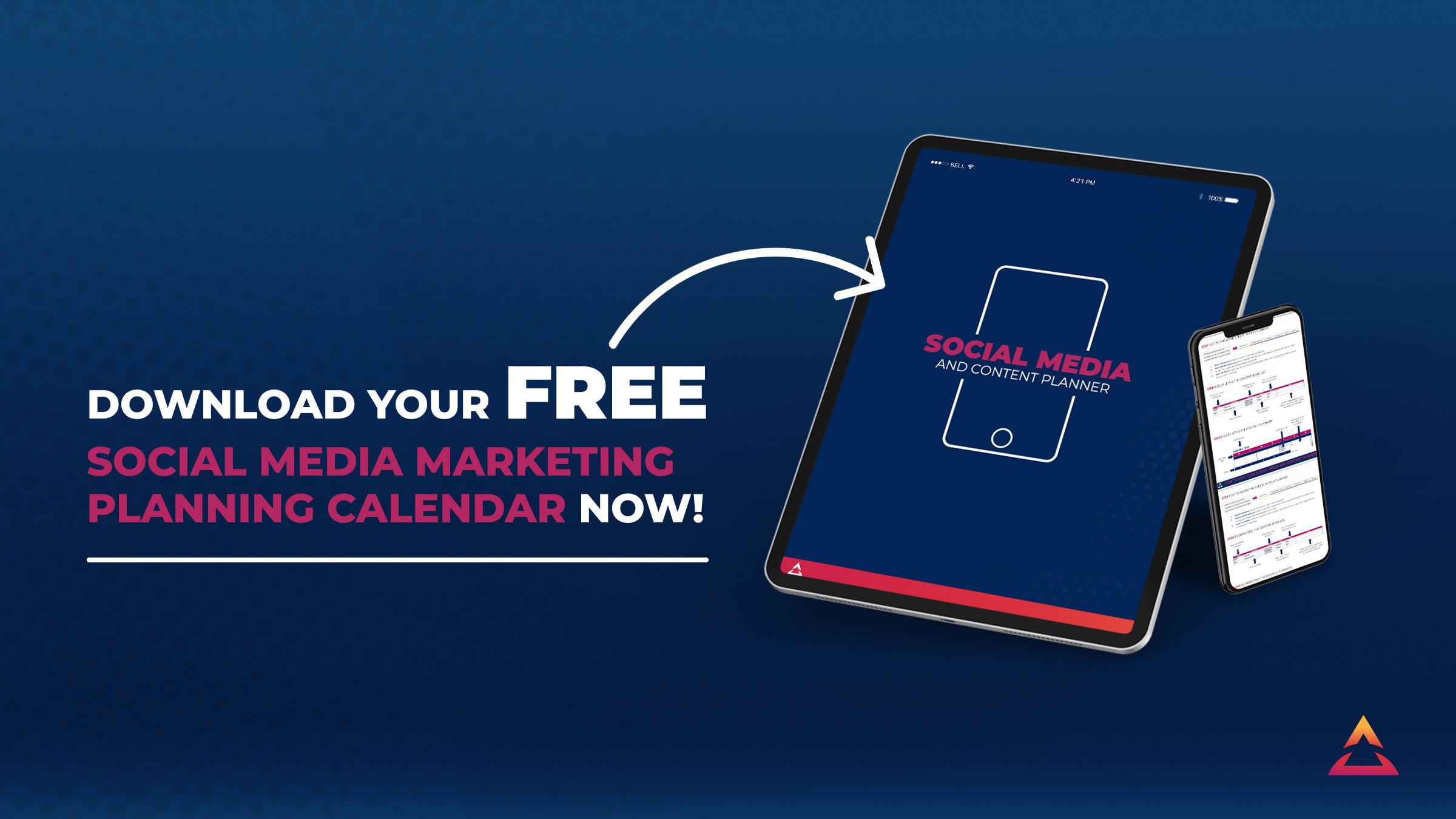 Download your social media marketing planning calendar now