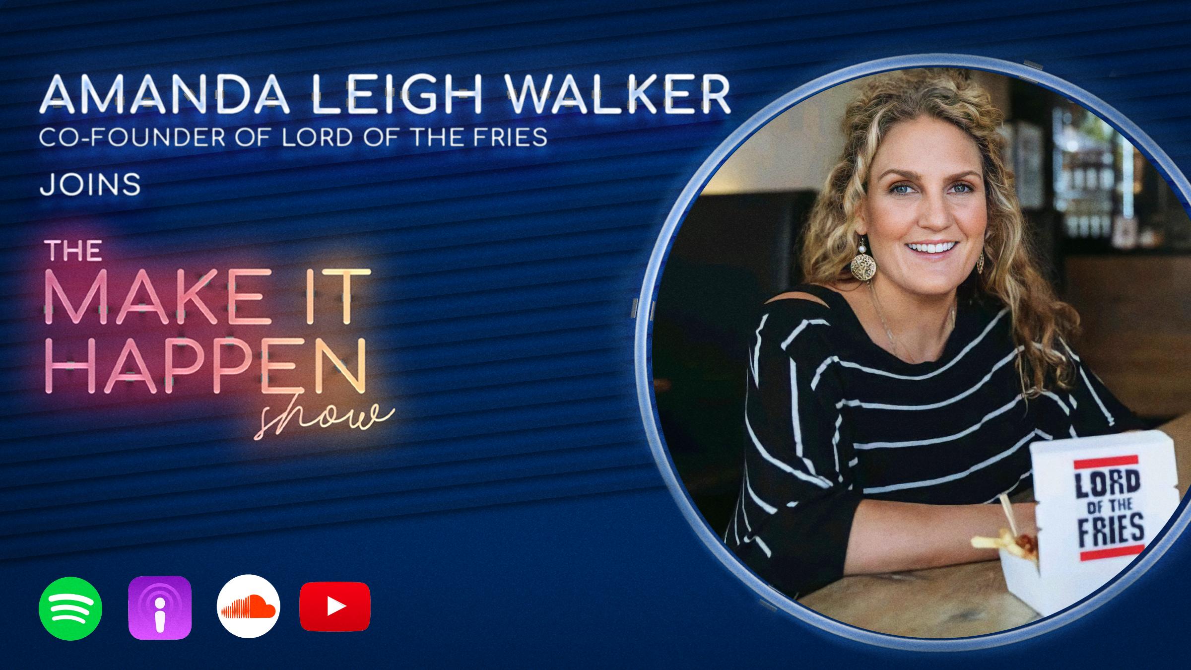 Amanda Leigh Walker joins The Make It Happen Show