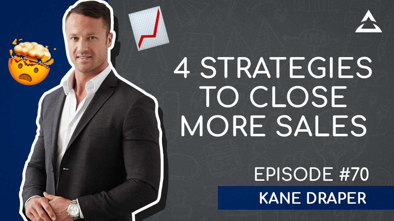 How To Increase Your Sales Conversions In Business with Kane Draper