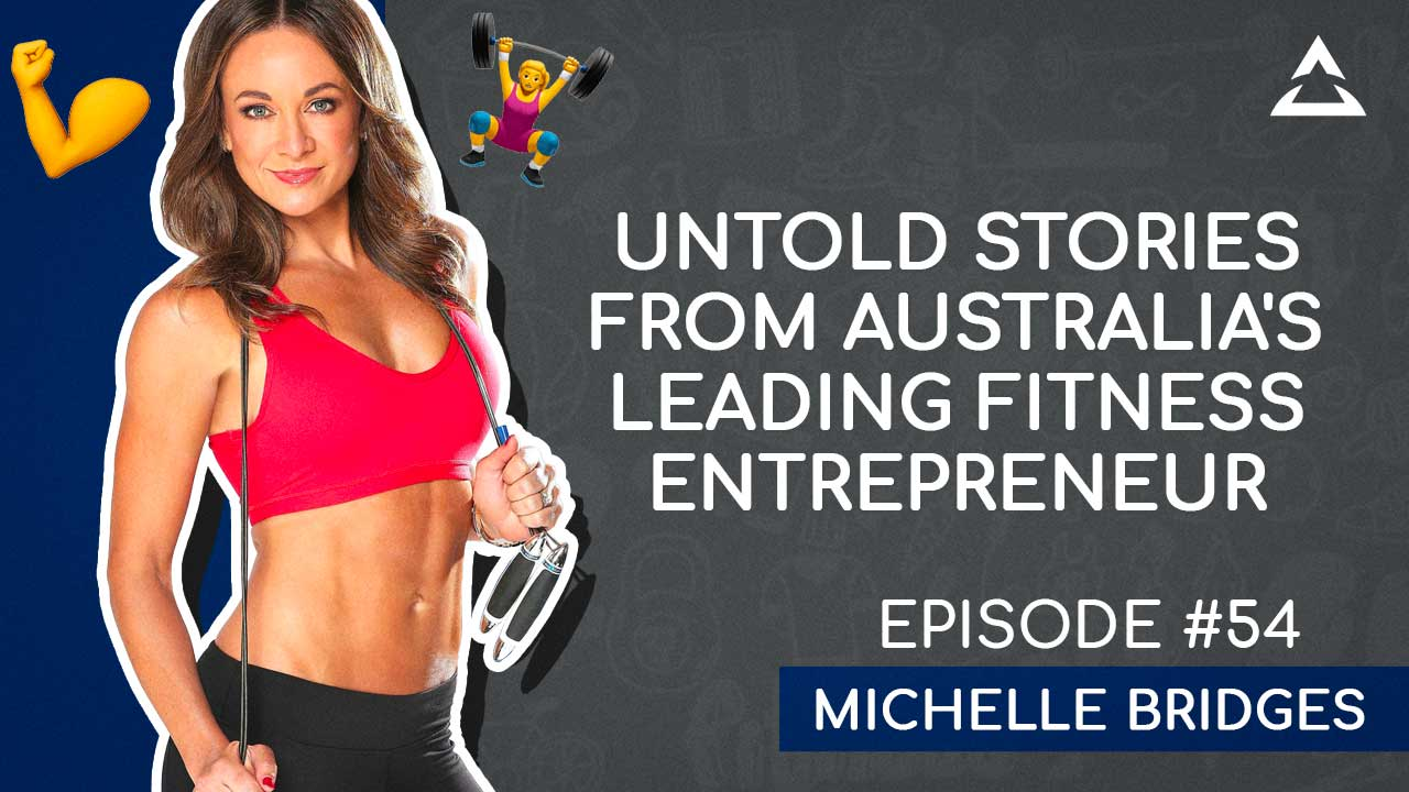 How to live a life of purpose & passion with Michelle Bridges