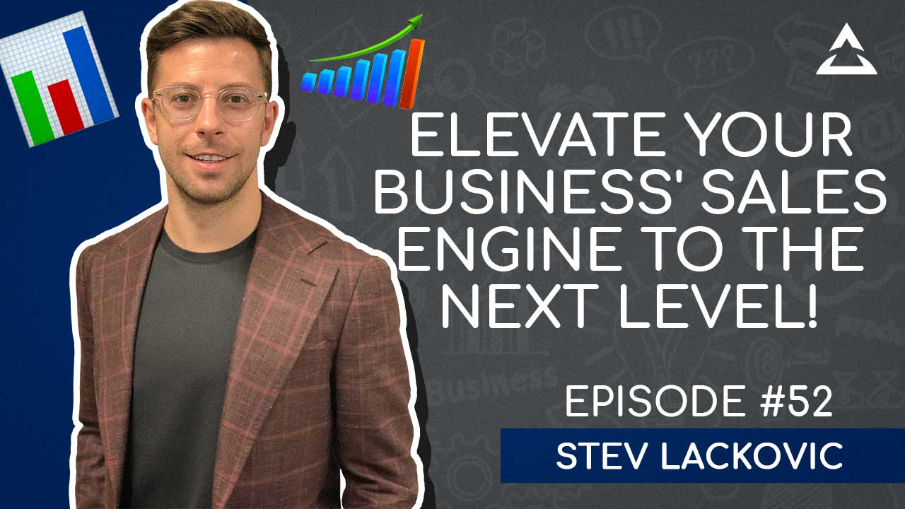How to improve sales and increase business growth with Stev Lackovic